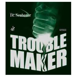 """Dr NEUBAUER """"TROUBLE MAKER"""""""