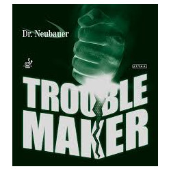 "Dr NEUBAUER ""TROUBLE MAKER"""